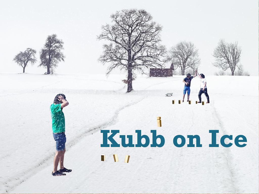 Kubb on Ice (Kubb Turnier / Kubb Tournament) am 30.11. / November 30