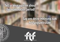 Prüfungszeitraum - Deine Meinung? / Examination period - Your opinion?