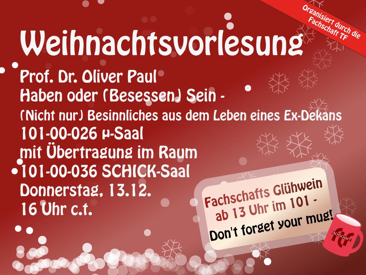 Weihnachtsvorlesung 2018 Prof. Dr. Oliver Paul